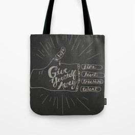 Give Yourself Away - Hand drawn Tote Bag