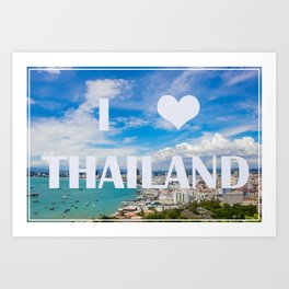 Thailand view point tourist attraction I love Thailand Art Print