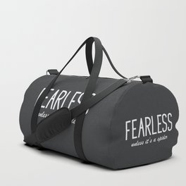 Humor Quote 'Fearless' Duffle Bag