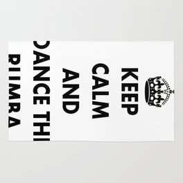 Keep Calm and Dance the Rumba Rug
