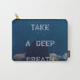 Deep breath Carry-All Pouch