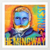 hemingway Art Prints featuring HEMINGWAY by sandra de bedout
