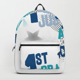 1st Grader First Day of school First Grade Backpack