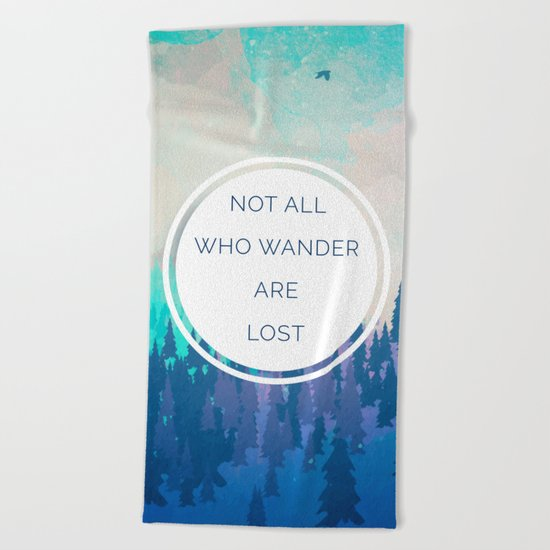 All Who Wander Travel Quote Beach Towel