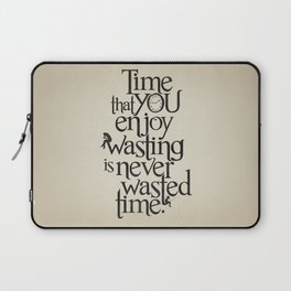 Wasting Time Laptop Sleeve