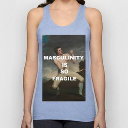 Masculinity is so fragile Unisex Tank Top
