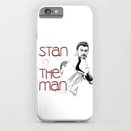 Stan the Man iPhone Case
