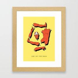 LOOKS LIKE FRIED CHICKEN Framed Art Print