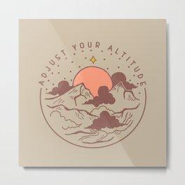 Adjust Your Altitude Metal Print