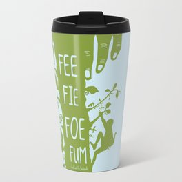FEE FIE FOE FUM - Jack and the Giant Bean Stalk Travel Mug