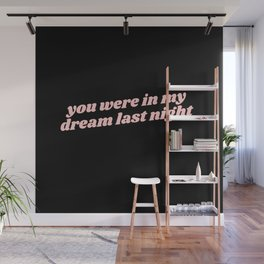 you were in my dream Wall Mural