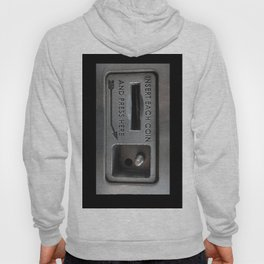Insert coin and Press here Hoody