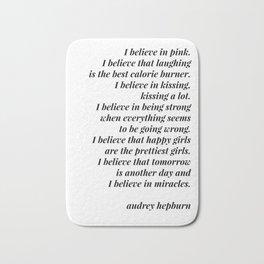 Audrey Hepburn quote Bath Mat