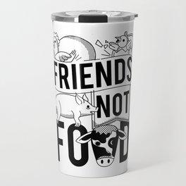 Friends Not Food Vegan Vegetarian Travel Mug