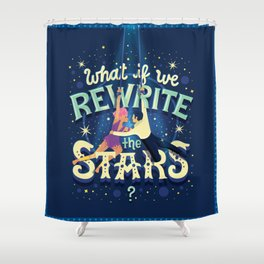 Rewrite the stars Shower Curtain