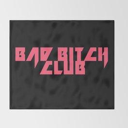 Bad Bitch Club Throw Blanket