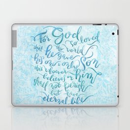 For God So Loved the World - John 3:16 Laptop & iPad Skin