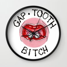 Gap Tooth Bitch Wall Clock