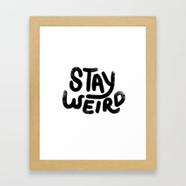 Stay Weird Vintage Framed Art Print
