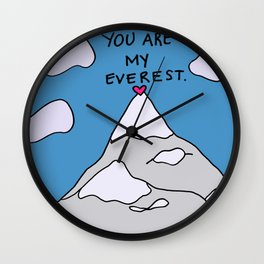 You Are My Everest Wall Clock