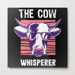 Farmer Cow Whisperer Funny Farming Gift Metal Print