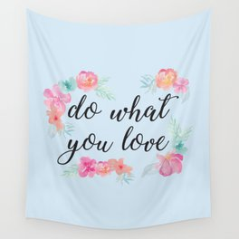 Baesic Do What You Love Wall Tapestry