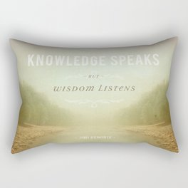 Knowledge Speaks Rectangular Pillow