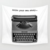 write Wall Tapestries featuring write your own story by lori