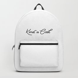Kind is Cool Backpack