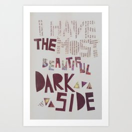 Beautiful Darkside. Art Print