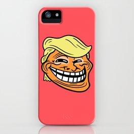 Trollin' Trump iPhone Case
