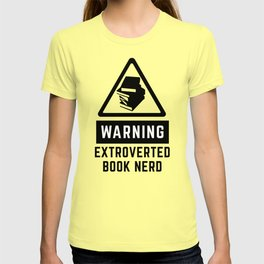 Warning: Extroverted Book Nerd T-shirt