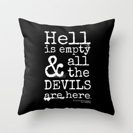 Shakespeare Quote, The Tempest, Devils Are Here Throw Pillow