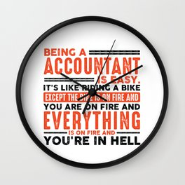 Being a Teacher Is Easy Shirt Everything On Fire Wall Clock