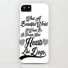 Heart Like Dogs iPhone Case