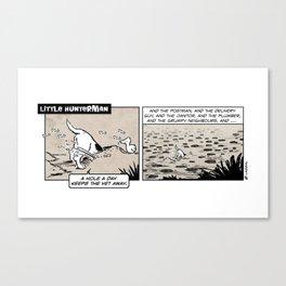 Little Hunterman – A Hole A Day Keeps the Vet Away Canvas Print
