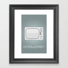 STOPtheSTUPIDITY Framed Art Print