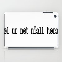 niall horan iPad Cases featuring lol ur nor niall horan by ReadytoBuy_Shop