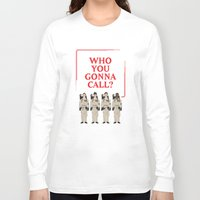 ghostbusters Long Sleeve T-shirts featuring Ghostbusters Quote by V.L4B