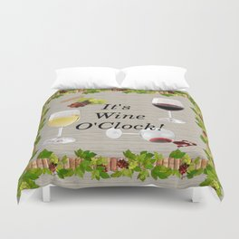 It's Wine O'Clock Duvet Cover