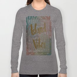Island Viber Long Sleeve T-shirt