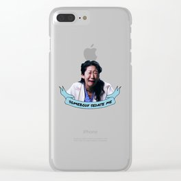 Somebody Sedate Me! Clear iPhone Case