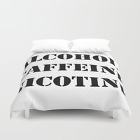 alcohol Duvet Covers featuring Alcohol Caffeine Nicotine  by mzscreations
