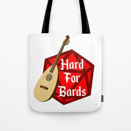 Hard For Bards - Dungeons & Dragons Tote Bag