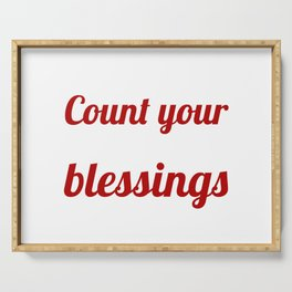 Count your blessings Serving Tray