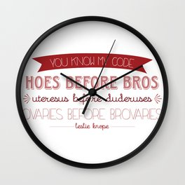Hoes B4 Broes Wall Clock