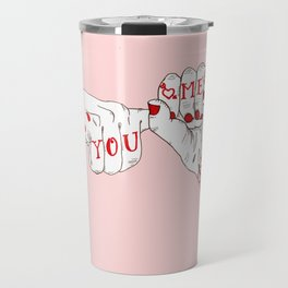 You, Me, Tonight Travel Mug