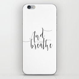 Yoga Print And Breathe Yoga Gifts Meditation Room Relax Quote Relax Print Relaxation Gift Printable iPhone Skin