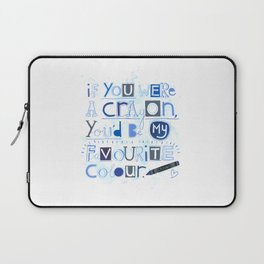 If you were a crayon... Laptop Sleeve