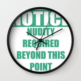 No clothes beyond This Point Wall Clock